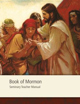 Book of Mormon Seminary Teacher Manual
