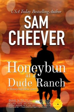 Honeybun at a Dude Ranch [Mystery and Romantic Suspense]
