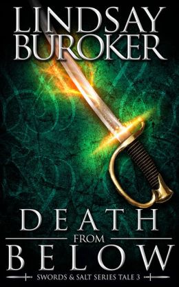Death from Below (Swords & Salt, Tale 3)
