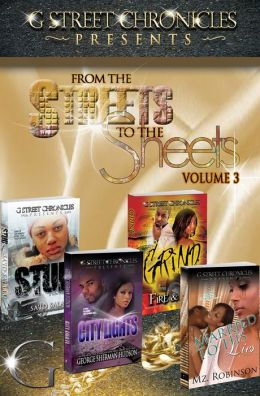 From the Streets to the Sheets Box Set Volume 3 (G Street Chronicles Presents)