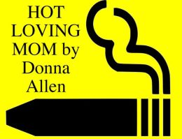 hot loving mom