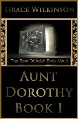 Aunt Dorothy Book I