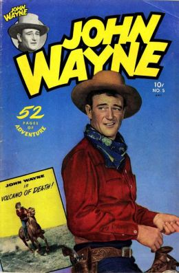 John Wayne Adventure Comics Number 5 Western Comic Book