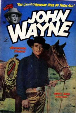 John Wayne Adventure Comics Number 11 Western Comic Book