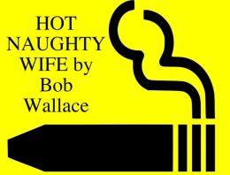 hot naughty wife