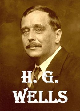 The Complete Works of H.G. Wells