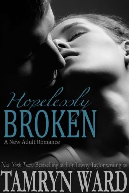 Hopelessly Broken: A New Adult romance