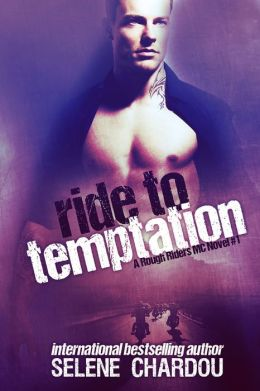 Ride To Temptation (A Rough Riders MC Novel #1)