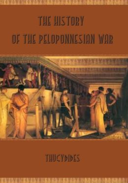 The History of the Peloponnesian War (Illustrated)