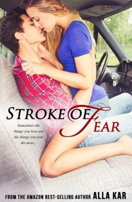 Stroke Of Fear