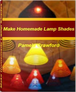 Make Homemade Lamp Shades: The Step-by-Step Guide to Making Beautiful Glass Lamp Shades, Lamp Shades for Table Lamps, Black Lamp Shades