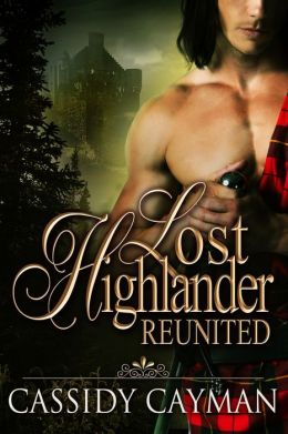Reunited (Book 2 of Lost Highlander series)