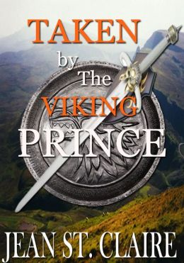 Viking Warrior: Taken By The Viking Prince
