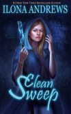 Book Cover Image. Title: Clean Sweep, Author: Ilona Andrews