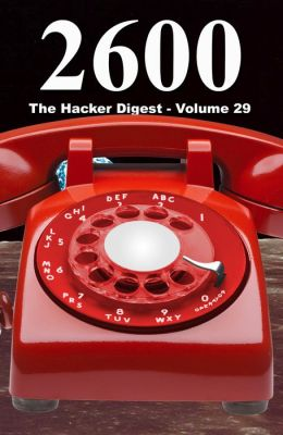 2600 The Hacker Digest Volume 29 2600 Enterprises