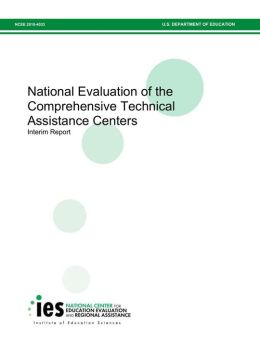 National Evaluation of the Comprehensive Technical Assistance Centers