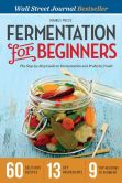 Book Cover Image. Title: Fermentation for Beginners:  The Step-by-Step Guide to Fermentation and Probiotic Foods, Author: Drakes Press