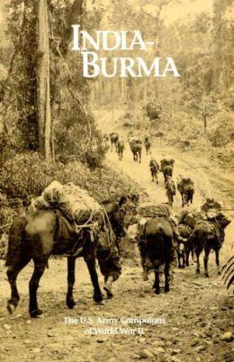 US Army Campaigns of World War II India-Burma (US Army Campaigns of World War II (Illustrated), #5)