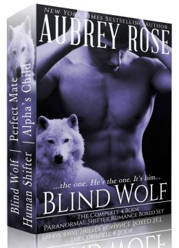 Blind Wolf The Complete 4 Book Paranormal Shifter Romance Boxed Set