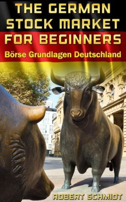 German Stock Market for beginners Börse Grundlagen Deutschland