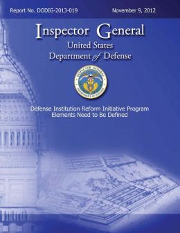 Defense Institution Reform Initiative Program Elements Need to Be Defined