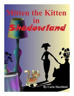 Mitten the Kitten in Shadowland