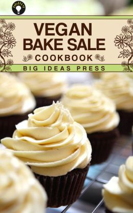 Vegan Bake Sale Cookbook