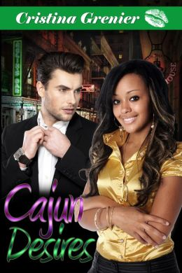 Cajun Desires (BWWM) (Interracial Romance Black Women White Men)