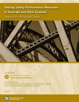 Setting Safety Performance Measures in Australia and New Zealand: Lessons for the United States