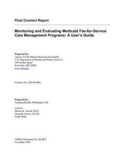 Monitoring and Evaluating Medicaid Fee-for-Service Care Management Programs User Guide