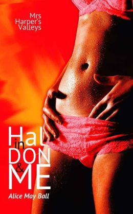 Hal in Don and Me (bisexual threesome MF MM MMF erotic romance)