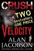 Book Cover Image. Title: Crush/Velocity Bundle Edition, Author: Alan Jacobson