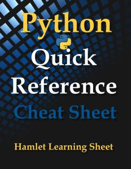 Python: Quick Reference - Cheat Sheet - Print & Laminate