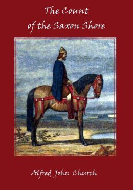 The Count of the Saxon Shore (Illustrated)