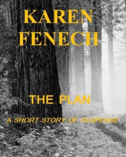 THE PLAN: A SHORT STORY OF SUSPENSE