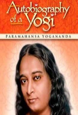Autobiography of a Yogi (Annotated)