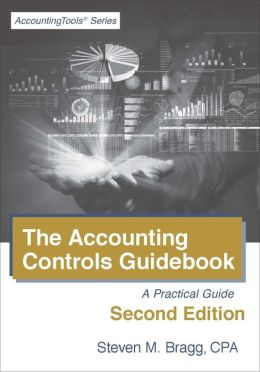 Accounting Controls Guidebook: Second Edition