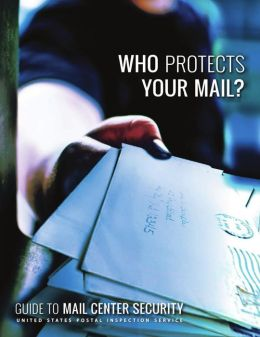 Who Protects Your Mail: Guide to Mail Center Security