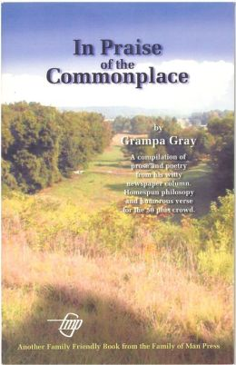 In Praise of the Commonplace