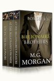 Book Cover Image. Title: Billionaire Brothers Box Set 1-3, Author: M.G.  Morgan