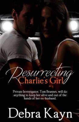Resurrecting Charlie's Girl