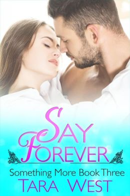 Say Forever (Something More, #3)