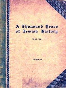 A Thousand Years of Jewish History