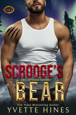 Scrooge's Bear (Erotic Shifter Fairy Tale 2.5)