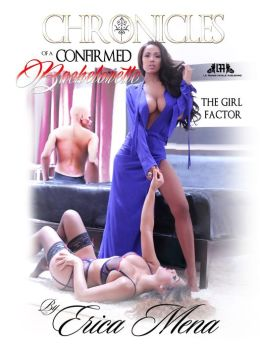 Chronicles of a confirmed bachelorette (La' Femme Fatale' Publishing )