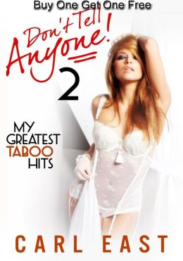 Don't Tell Anyone 2 (My Greatest Taboo Hits)
