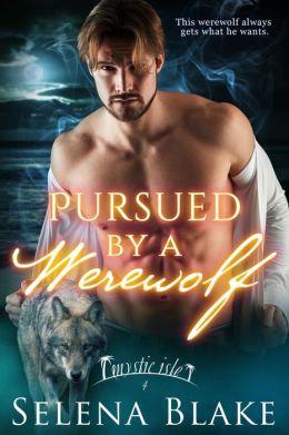 Pursued by a Werewolf