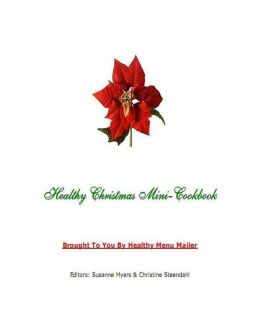Christmas Cooking Tips - Healthy Christmas Mini CookBook - To make your own traditional cookie for your family and friends.