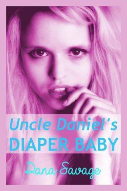 Uncle Daniel's Diaper Baby (ABDL Diaper Erotica)