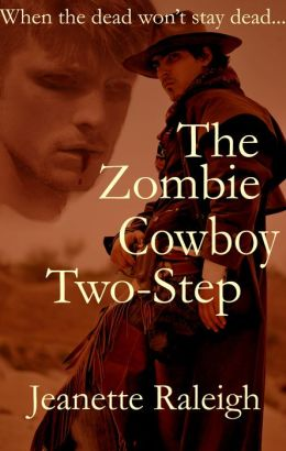 The Zombie Cowboy Two-Step